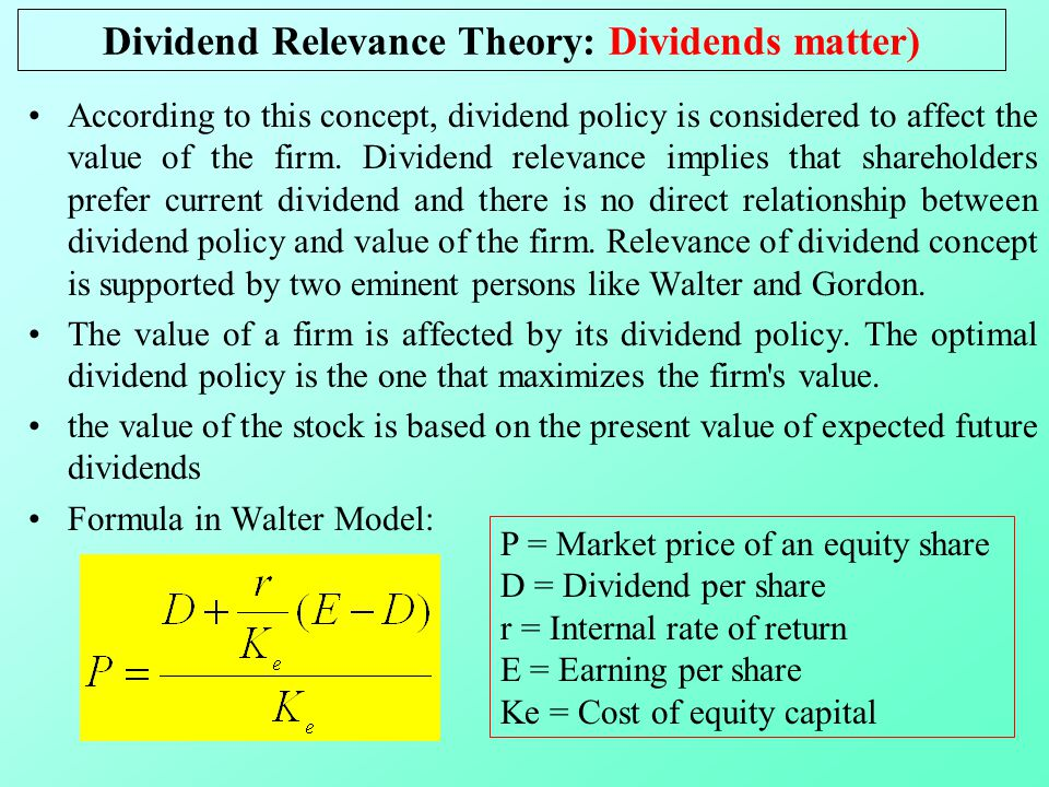 dividend relevance theory According to the dividend relevance theory, the dividend policy plays a vital role in hands of the investors because the wrong decision might affect the capital.