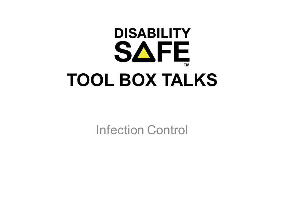 TOOL BOX TALKS Infection Control