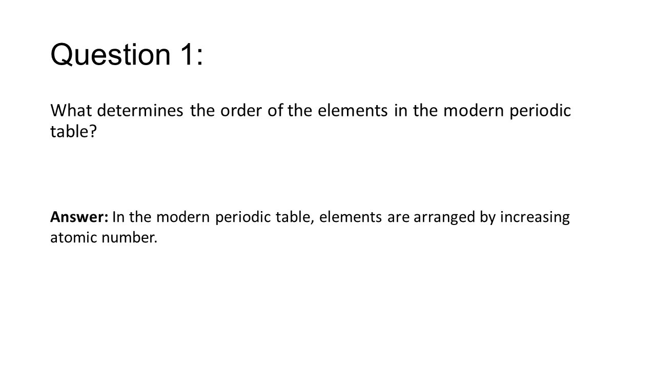 Chapter 5 section 1 organizing the elements key concepts ppt question 1 what determines the order of the elements in the modern periodic table gamestrikefo Choice Image