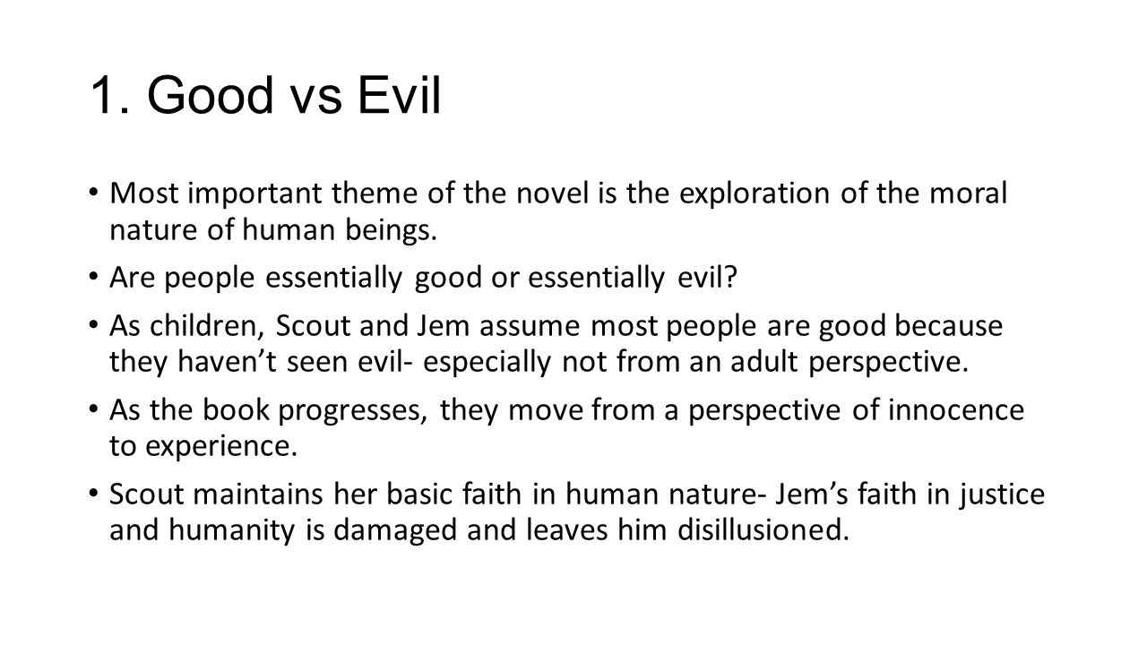 good vs evil to kill a mockingbird Get free homework help on harper lee's to kill a mockingbird: book summary, chapter summary and analysis you learn about her father atticus finch.