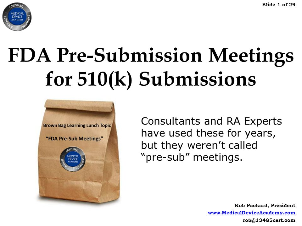 Fda Pre Submission Meetings For 510k Submissions