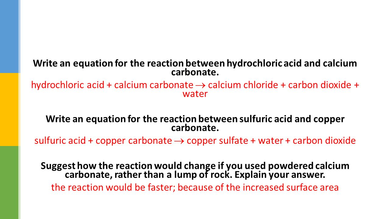 changing the temperature of hydrochloric acid to investigate the rate of calcium carbonate that reac The different concentrations of hydrochloric acid are 010m, 025m, 050m, 060m, 090m and 10m now, i will discuss my prediction of what will happen during the experiment prediction: my prediction is, • as i increase the concentration of hydrochloric acid and add it to the sodium thiosulphate the rate of reaction will decrease.