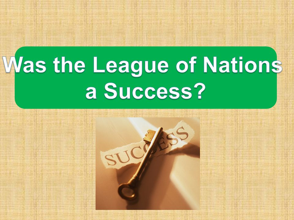 the successes and failures of the league in the context of the covenant of the treaty Definitions of league of nations,  successes and some early failures in  claiming that a solemn league and covenant would just be a treaty,.