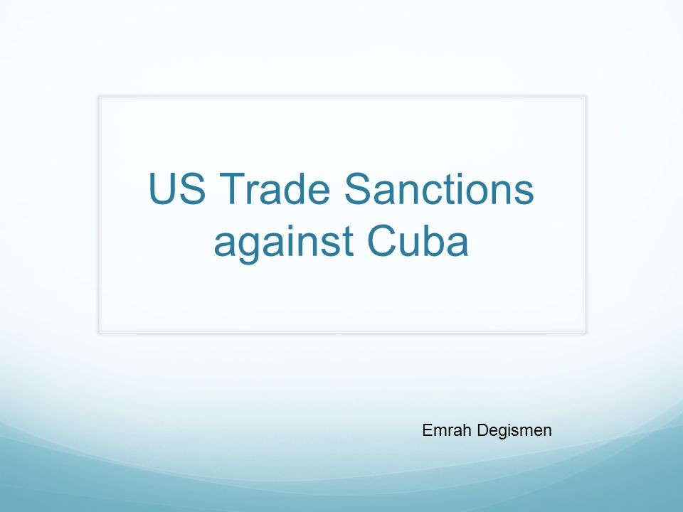 cuban trade embargo essay Obama's cuba policy opened a new era of peaceful coexistence  if the trade  embargo was fully lifted, the us international trade commission.