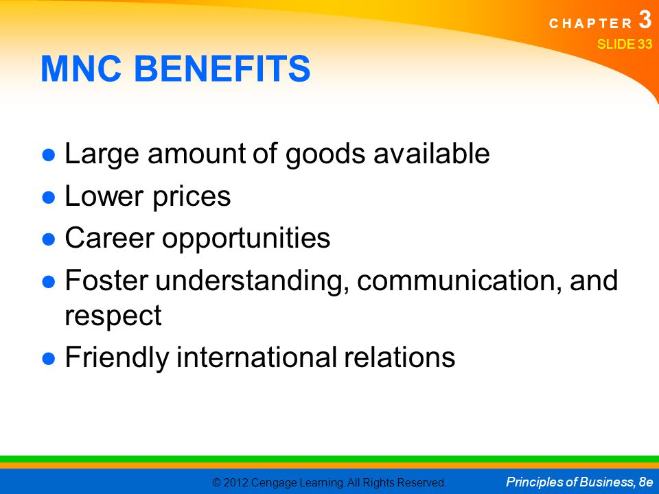 MNC BENEFITS Large amount of goods available Lower prices