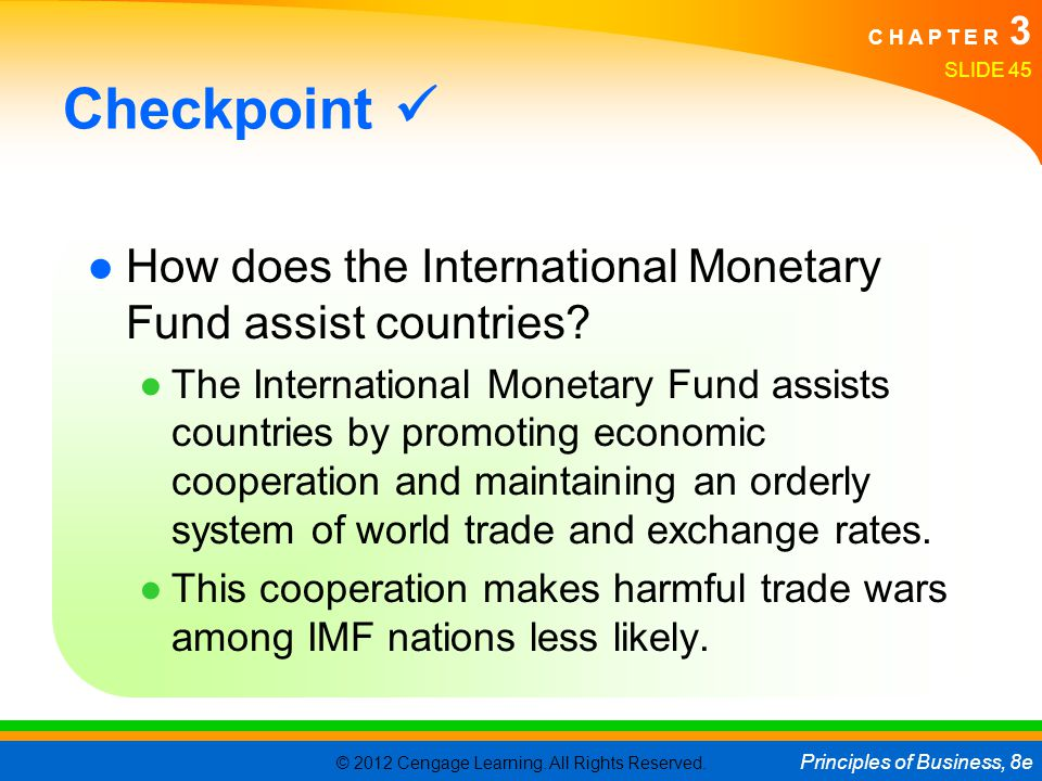 Checkpoint  How does the International Monetary Fund assist countries