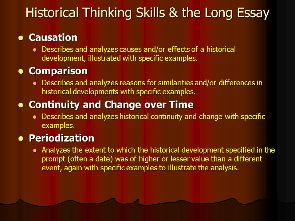how to write an apush thesis statement how to tackle the long  historical thinking skills the long essay