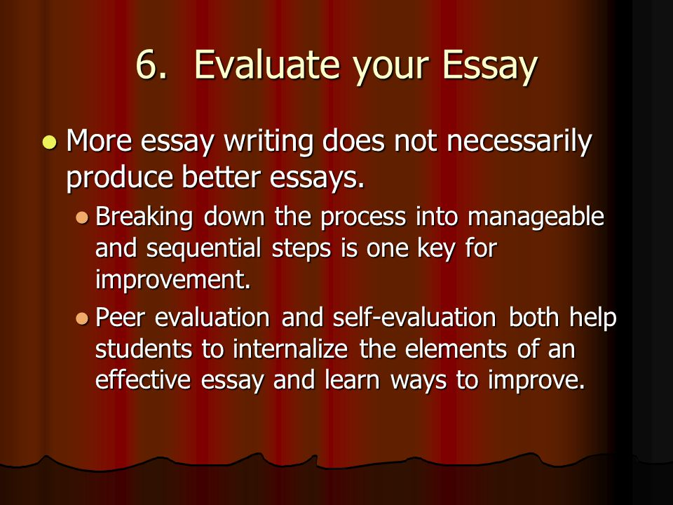 self evaluation essays on writing English self-evaluation essay i have argued against my mistakes that have presented themselves with my essay writing  out of all of my essays.