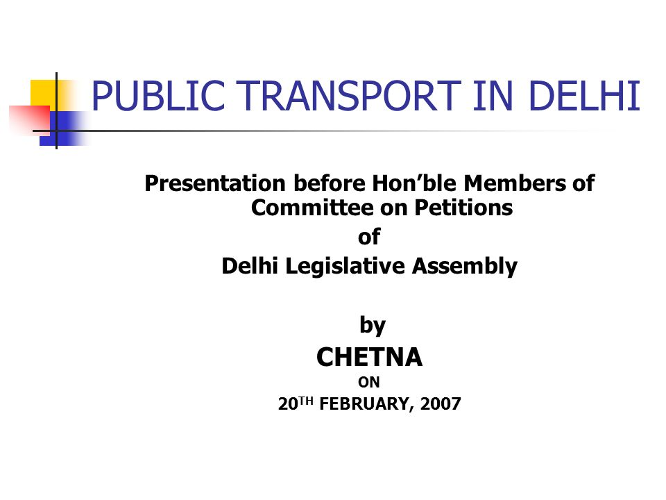 PUBLIC TRANSPORT IN DELHI