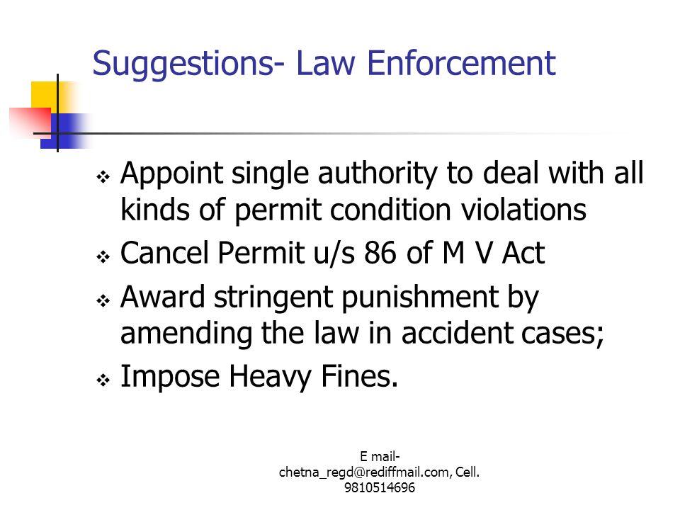 Suggestions- Law Enforcement