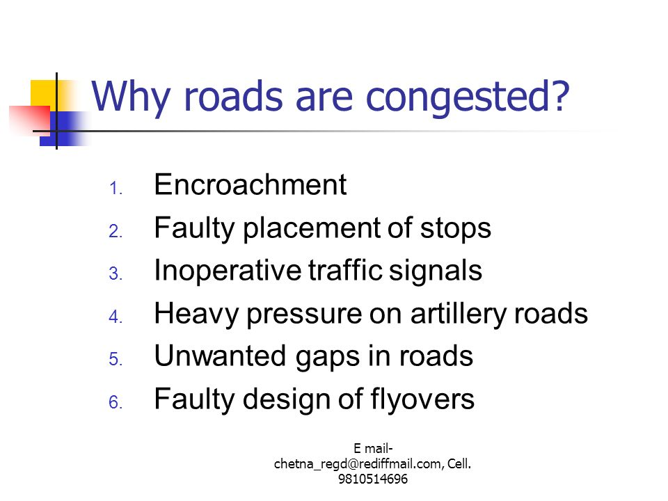Why roads are congested