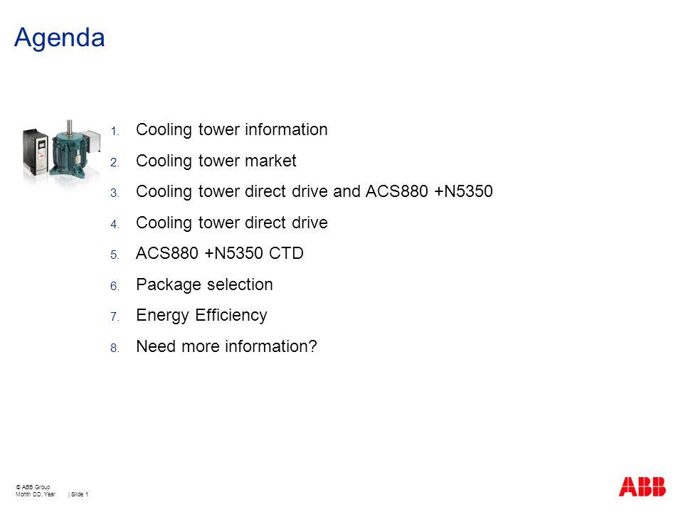 Agenda Cooling tower information Cooling tower market
