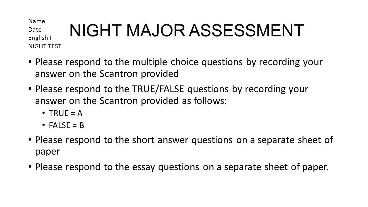 english ii ppt  night major assessment