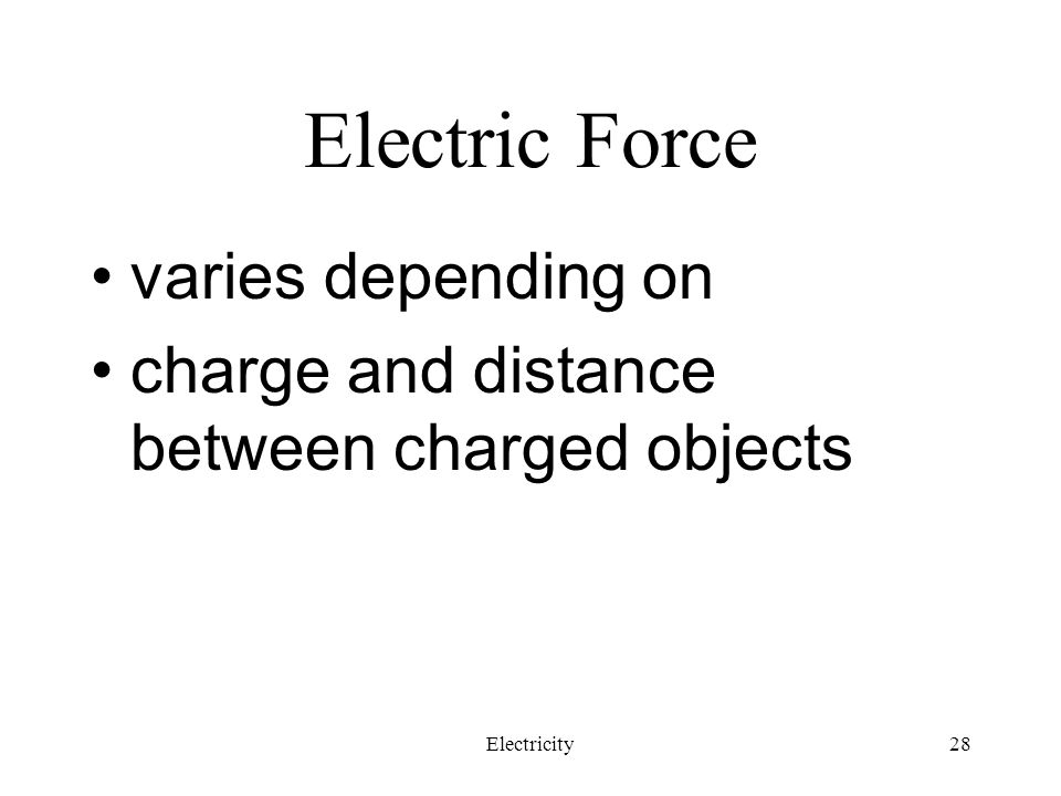 Electric Force varies depending on