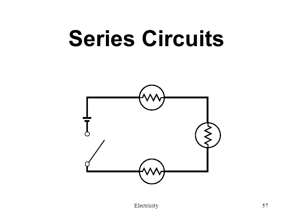 Series Circuits Electricity