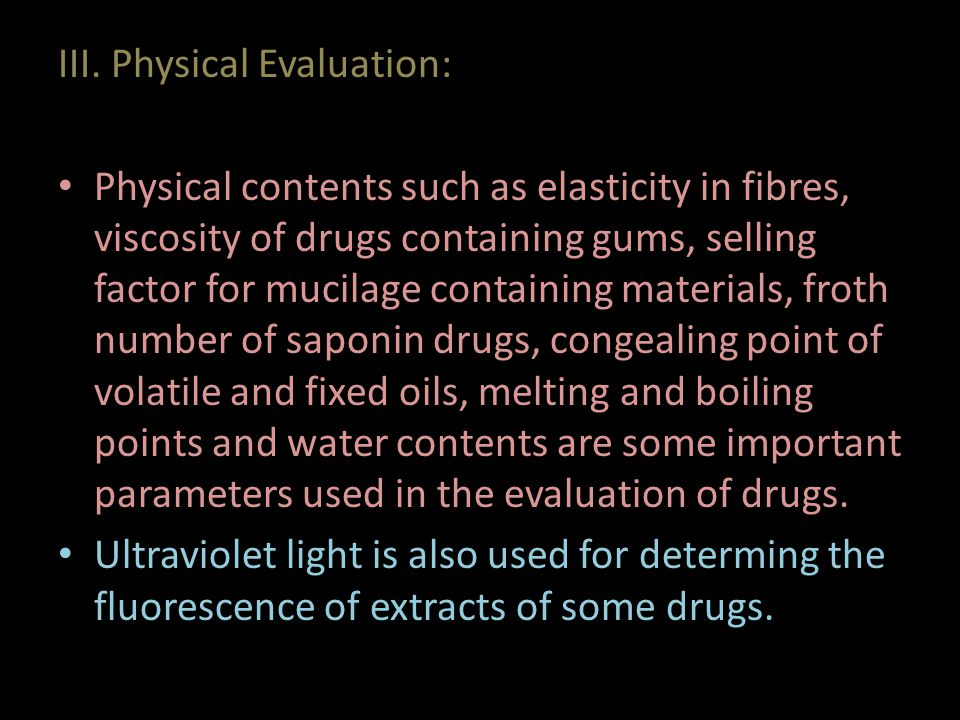 III. Physical Evaluation: