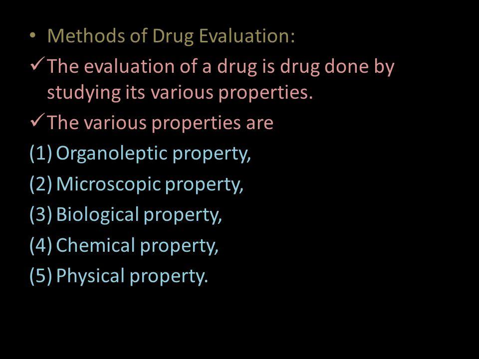 Methods of Drug Evaluation: