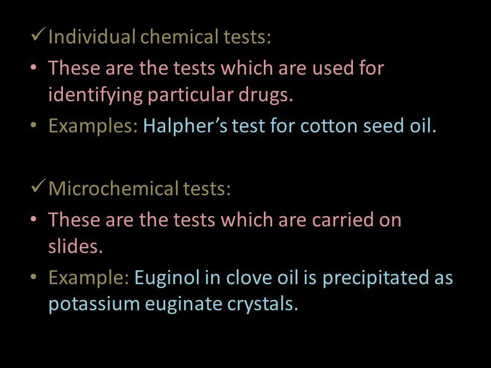 Individual chemical tests: