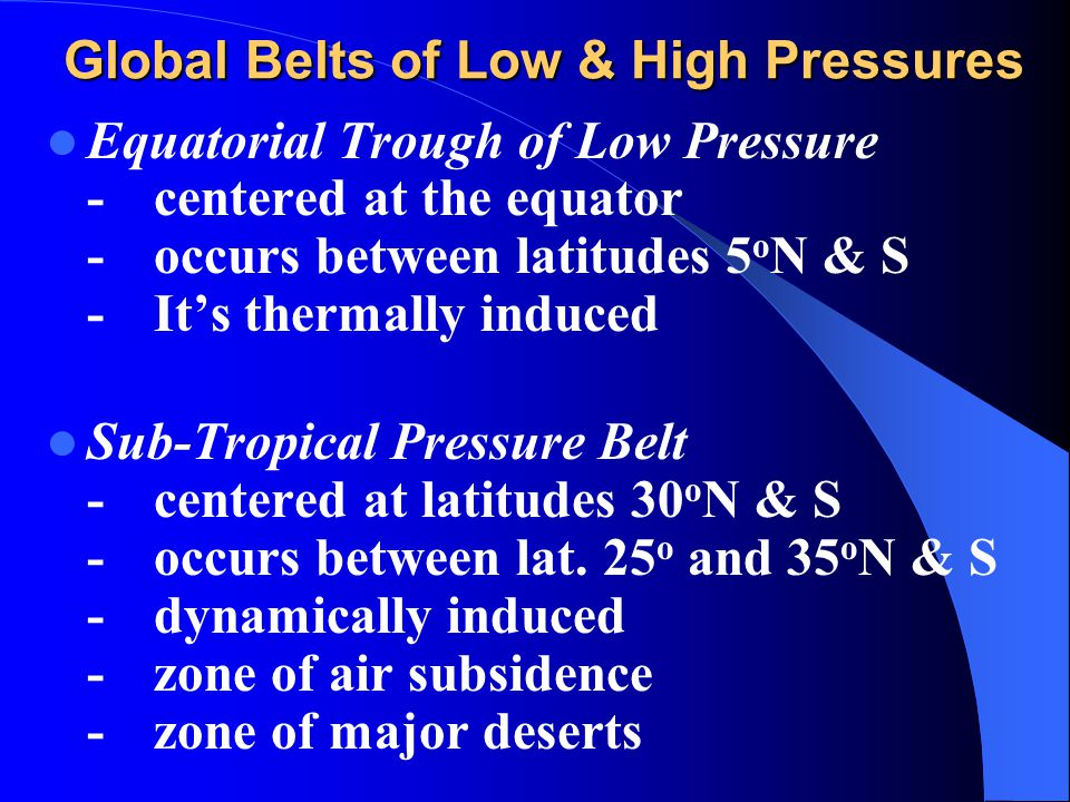 Atmospheric pressure and wind systems ppt download global belts of low high pressures publicscrutiny Images