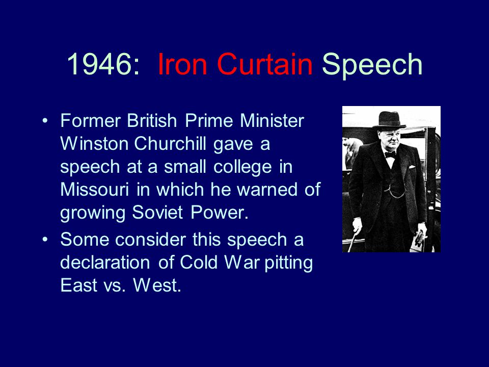 """iron curtain speech example Other articles where iron curtain speech is discussed: fulton:winston churchill delivered his """"iron curtain"""" speech on march 5, 1946 to commemorate the occasion, the college brought from london and reconstructed on its campus the 12th-century church of st mary the virgin, aldermanbury, redesigned by sir christopher wren in the 17th century."""
