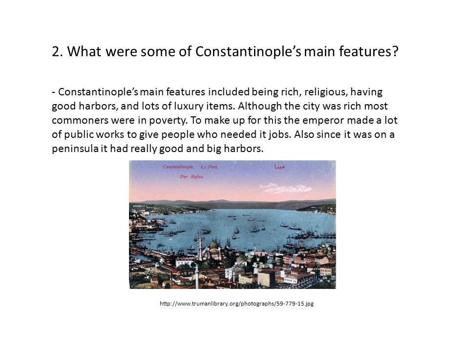 2. What were some of Constantinople's main features