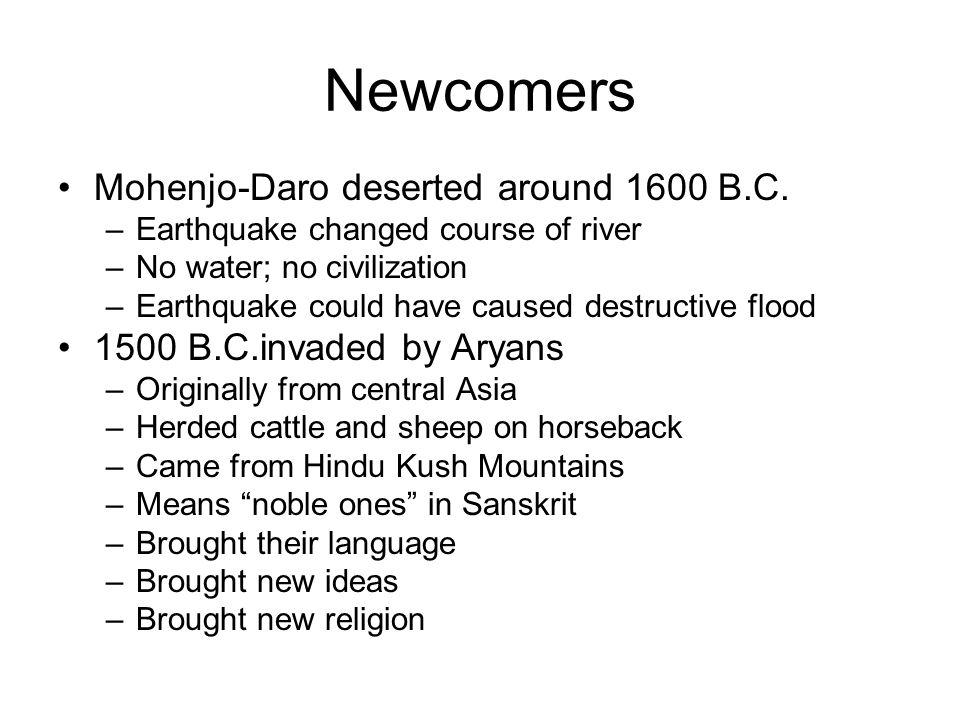 Newcomers Mohenjo-Daro deserted around 1600 B.C.