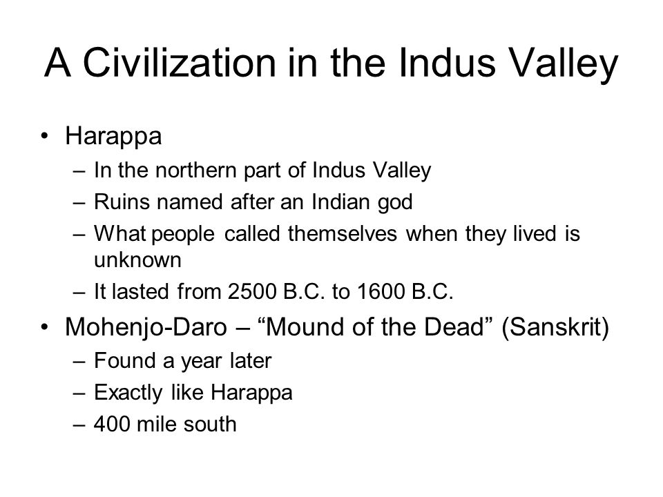 A Civilization in the Indus Valley