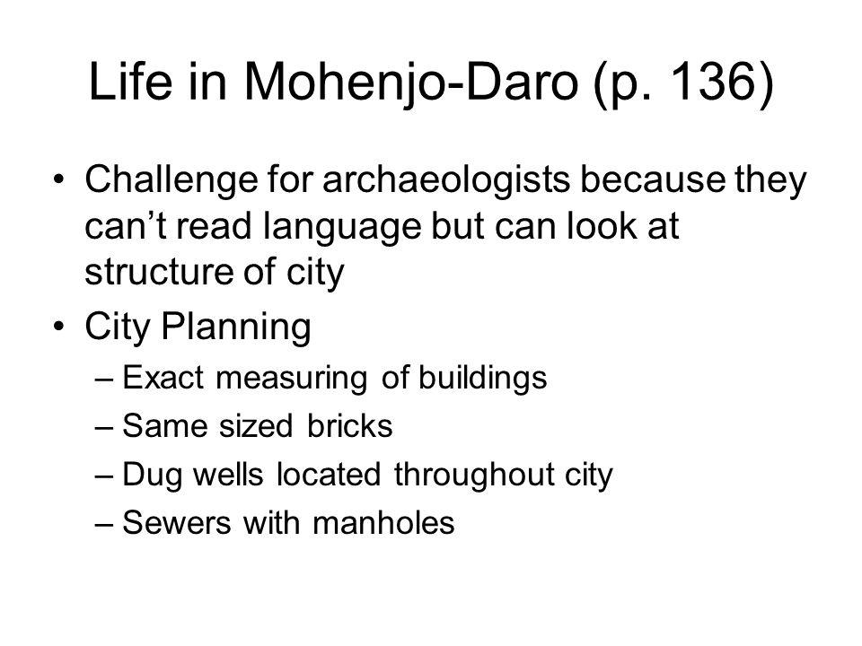 Life in Mohenjo-Daro (p. 136)