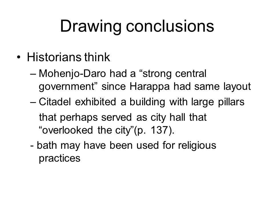 Drawing conclusions Historians think