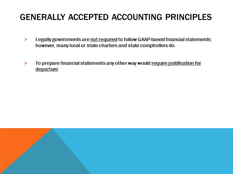 general accepted accounting principals If you have ever inquired about an accounting position at a business, you've probably seen the phrase candidates are required to demonstrate a current knowledge of.