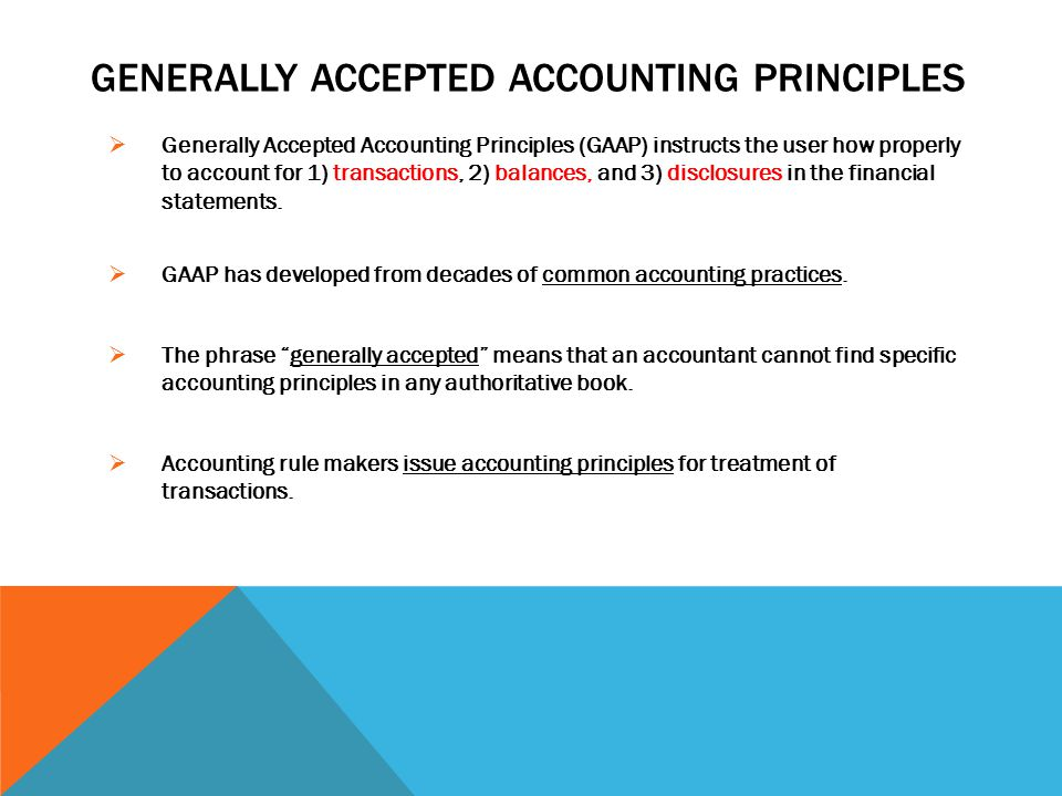 what are generally normally acknowledged accounting principles