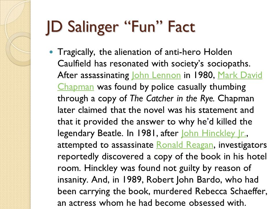 "salinger and holden simmilarities Compartive essay - comparison essay while j d comparison essay while j d salinger's ""the catcher in the rye in that juno and holden's parents play a."