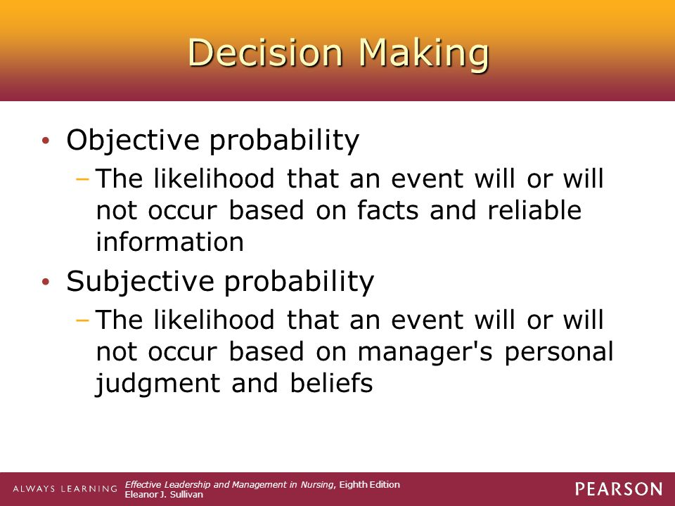 Decision Making Objective probability Subjective probability