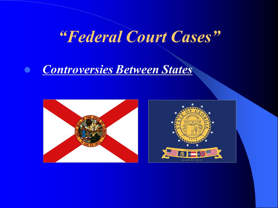 Federal Court Cases Controversies Between States
