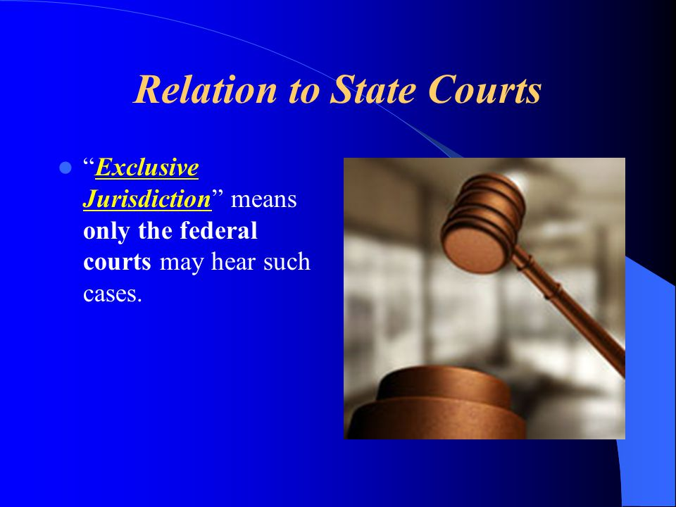 Relation to State Courts
