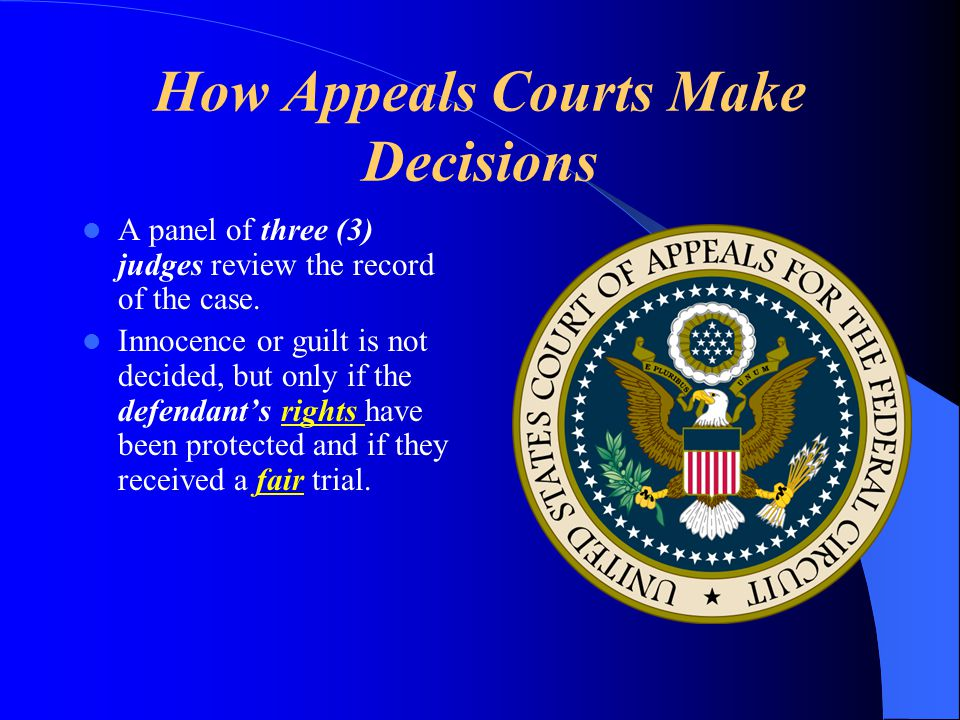 How Appeals Courts Make Decisions