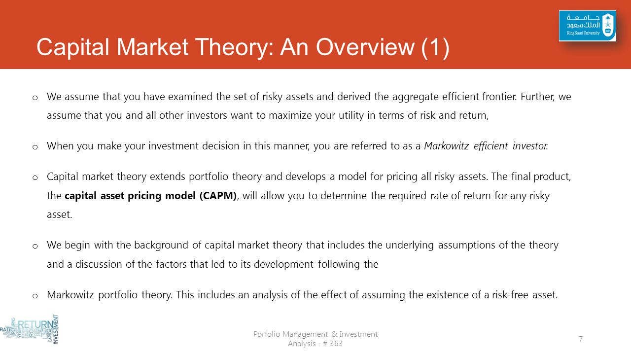 portfolio theory and the capital asset Based on markowitz's portfolio theory, two major models—capital asset pricing  model (capm) and arbitrage pricing the- ory (apt)—have been developed for.
