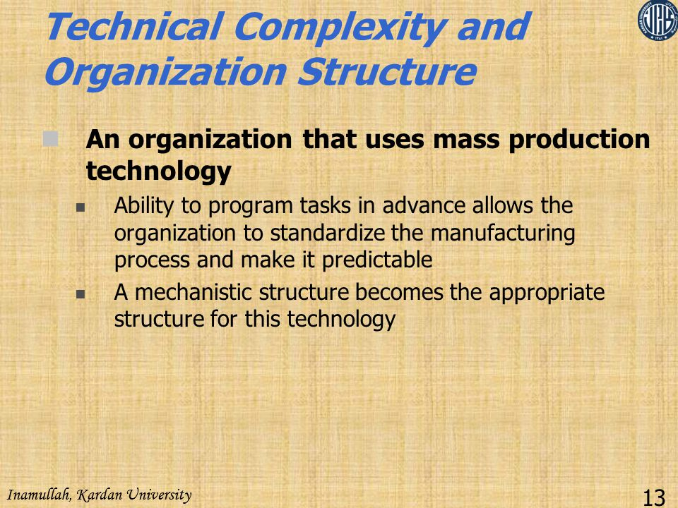 Technical Complexity and Organization Structure