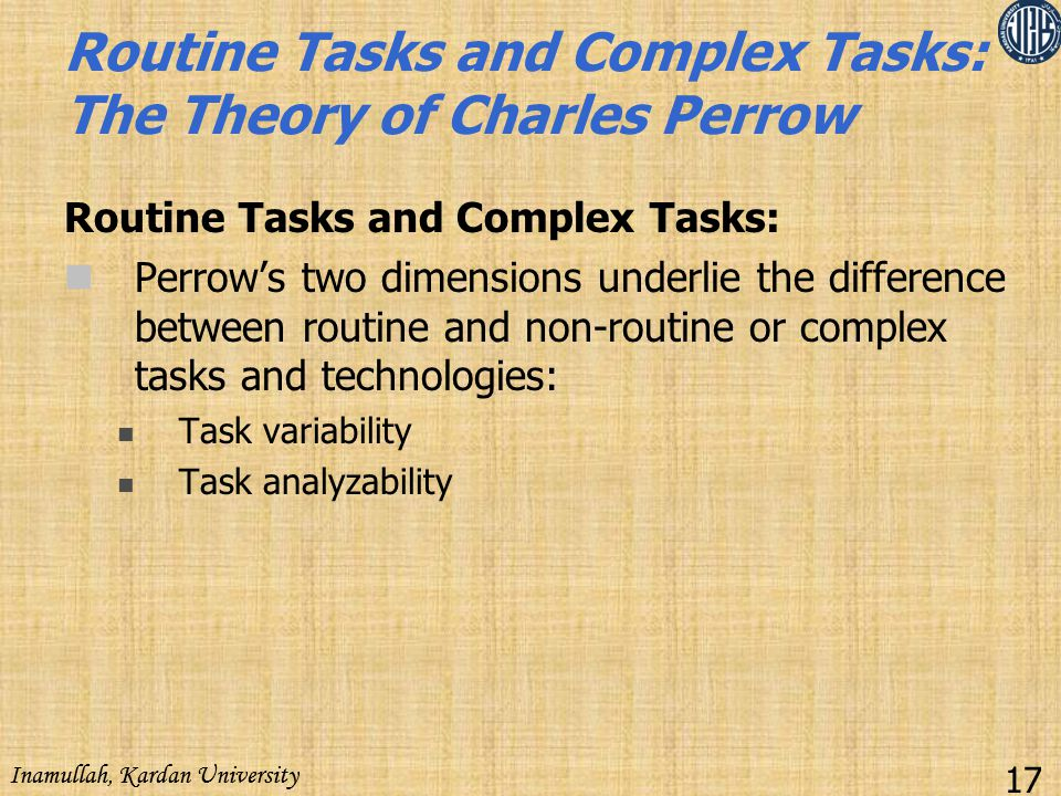 Routine Tasks and Complex Tasks: The Theory of Charles Perrow