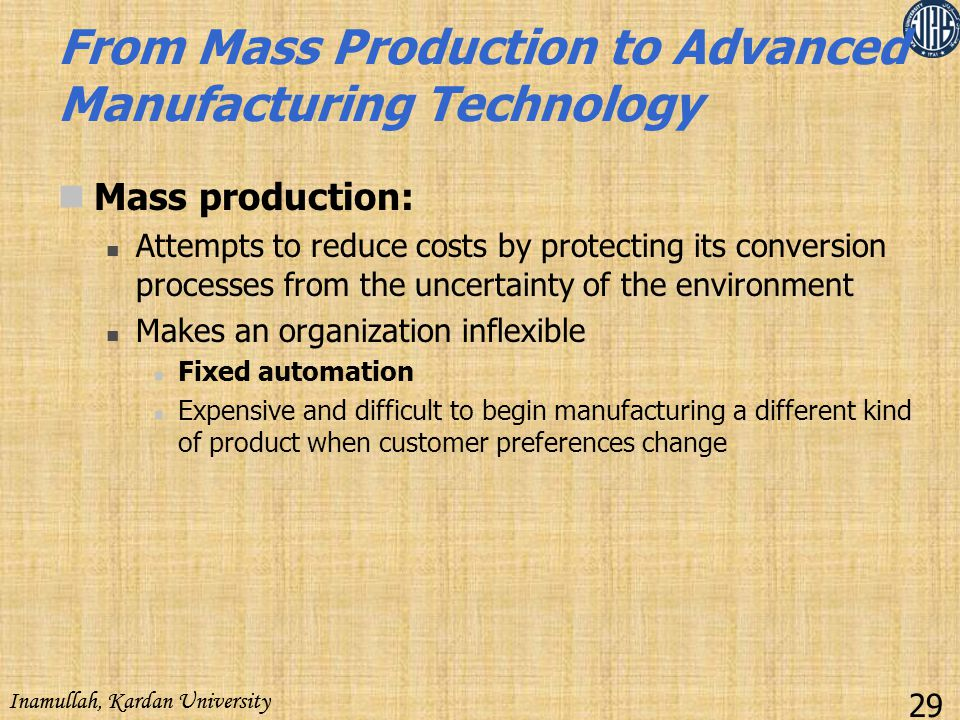 From Mass Production to Advanced Manufacturing Technology