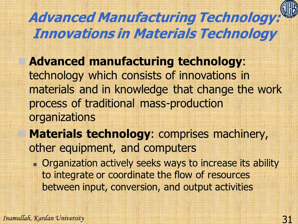 Advanced Manufacturing Technology: Innovations in Materials Technology