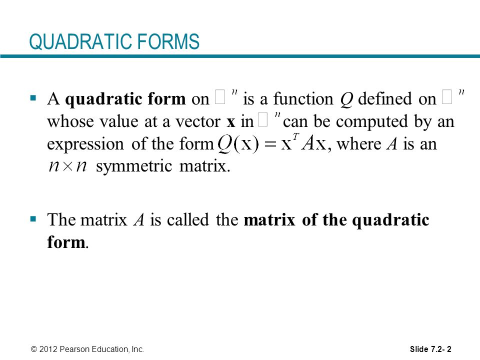 Symmetric Matrices and Quadratic Forms - ppt video online download