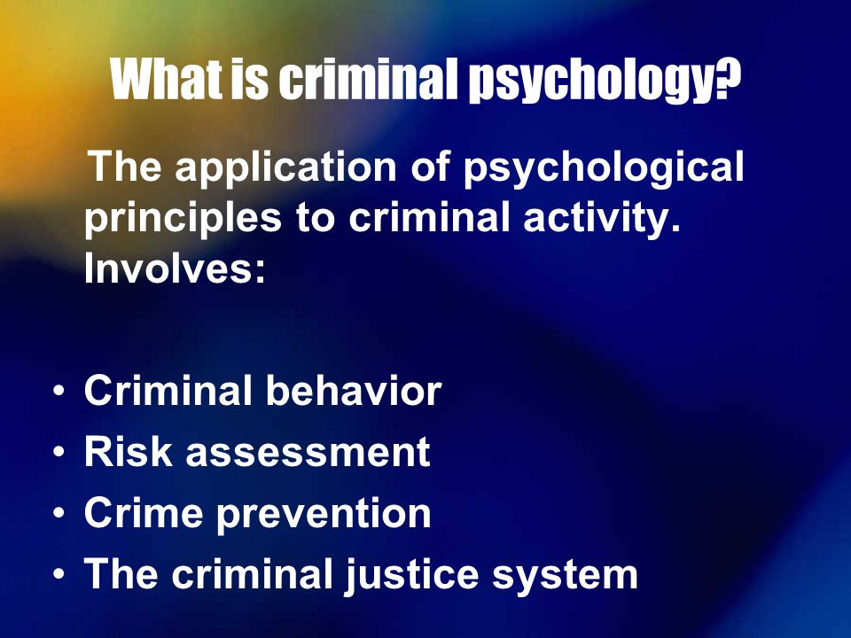 What Is Forensic Psychology What Is A Forensic Psychologist
