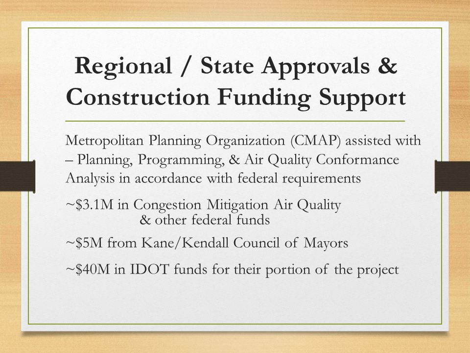 Regional / State Approvals & Construction Funding Support