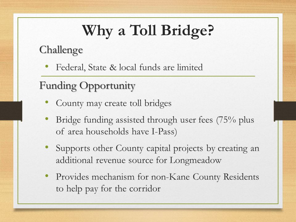 Why a Toll Bridge Challenge Funding Opportunity
