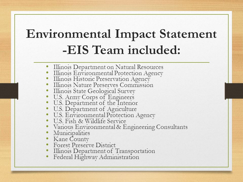 Environmental Impact Statement -EIS Team included: