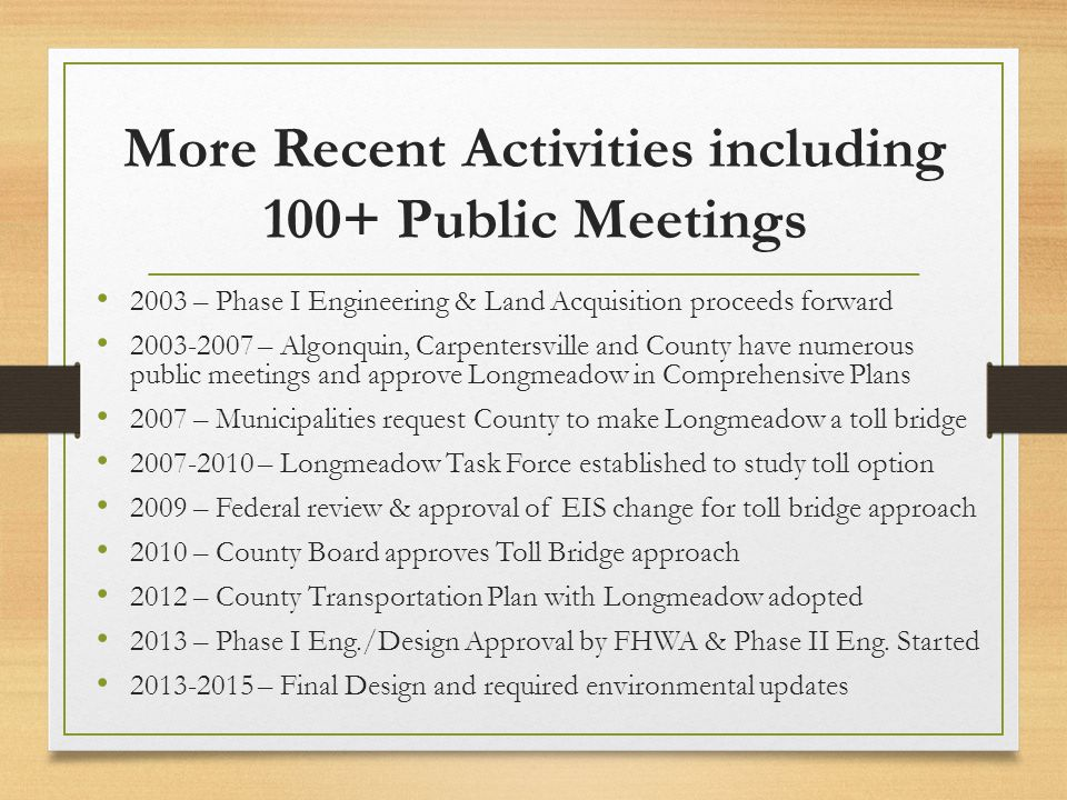 More Recent Activities including 100+ Public Meetings