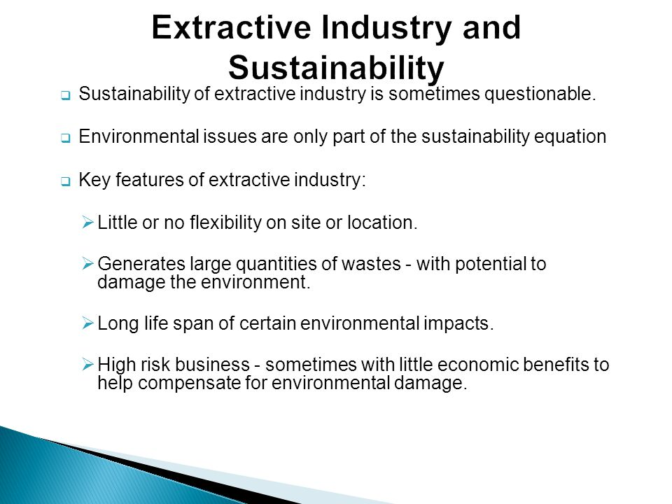 Extractive Industry and Sustainability