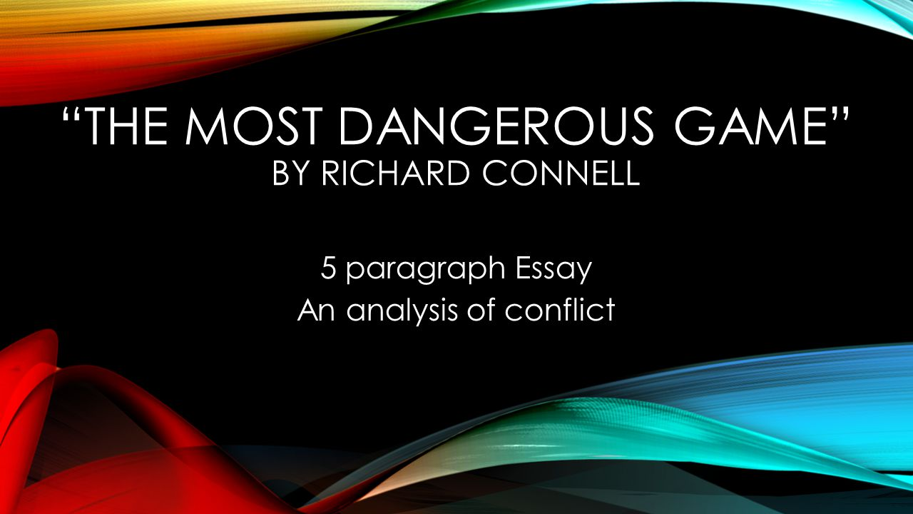 5 paragraph essay on the most dangerous game