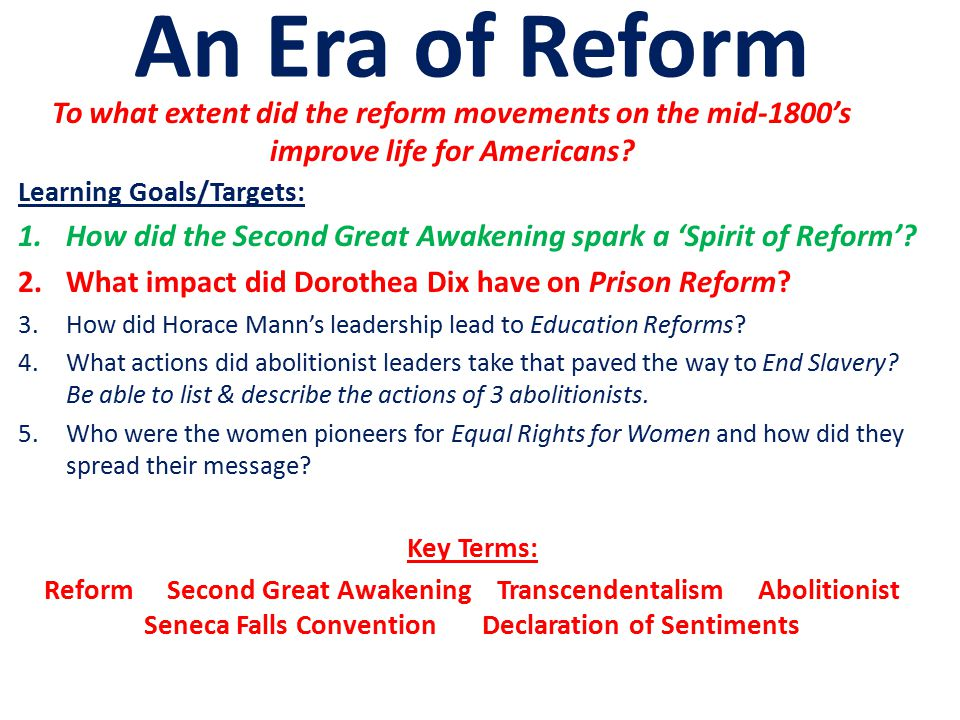 to what extent did the reforms -what success did each individual have in promoting reform sarah and angelina grimke were not obsessed with achieving their goal -to what extent did these individuals build a foundation for the realization of reforms in a later period.